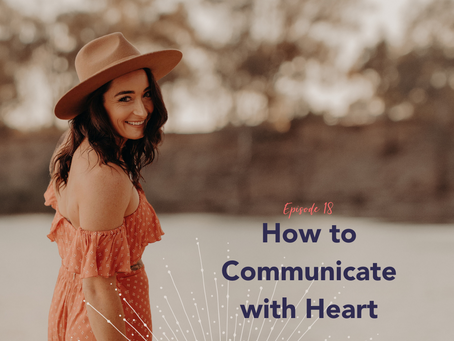 How to Communicate with Heart