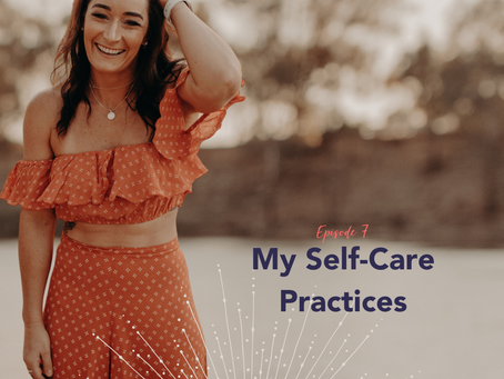 My Self-Care Practices
