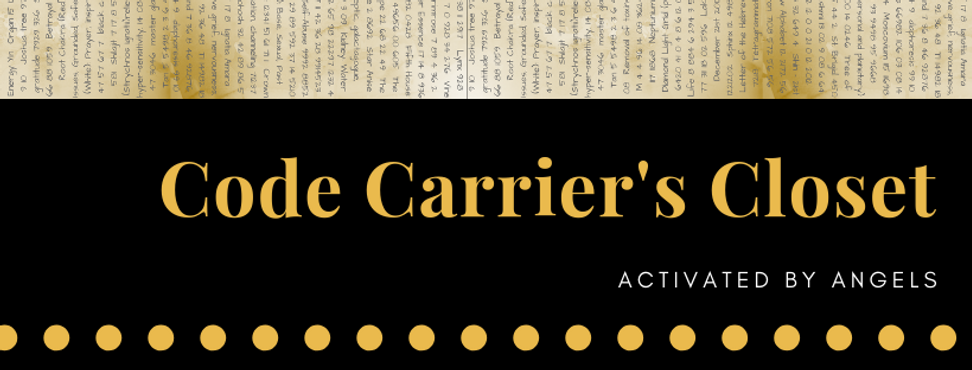 Code Carrier's Closet-Activated by Angel
