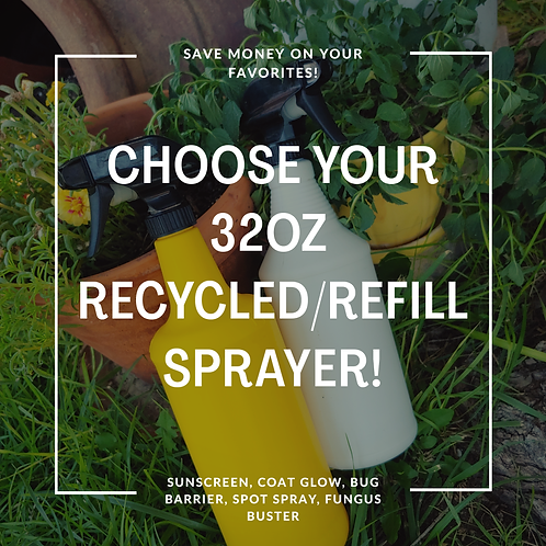 Choose Your 32oz Recycled/Refilled Spray