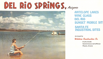 Del Rio Springs: back when Paulden was going to be a recreational lake town.