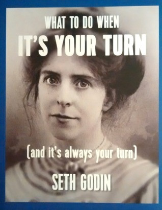 Amazon Cover of What to Do When it's Your Turn. Seth Godin. Daily inspiration for your online projects. Destiny Yarbro website.
