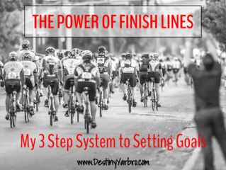 The Power of Finish Lines: My 3 Step System to Setting Goals