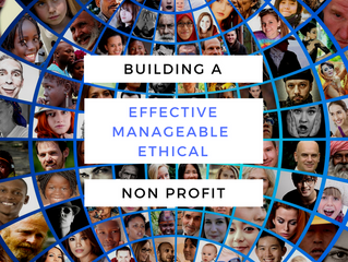 Building an Effective, Manageable, and Ethical Nonprofit Organization