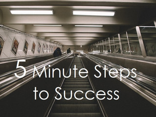 5 Minute Steps to Success
