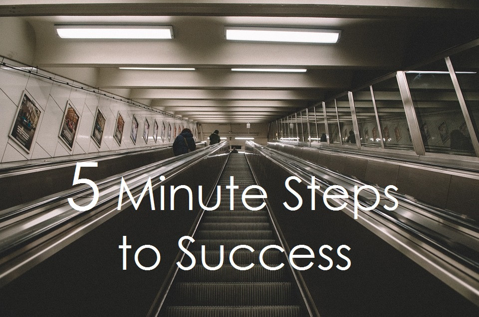 Link to 5 Minute Steps to Success. Destiny Yarbro Blog.