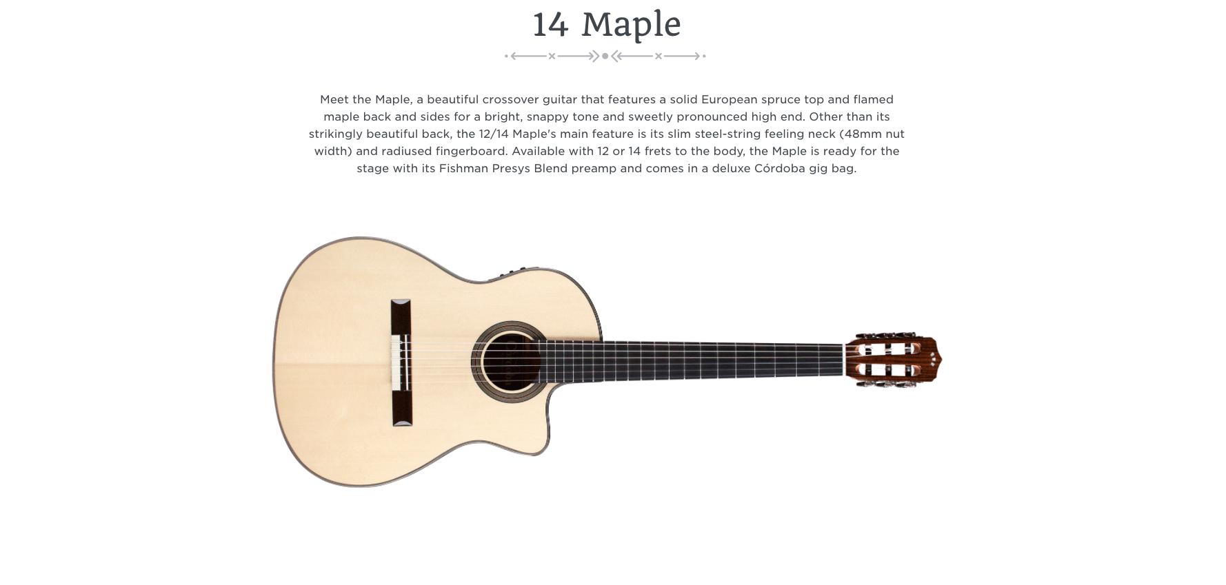 Cordoba 14 Maple  Dealer