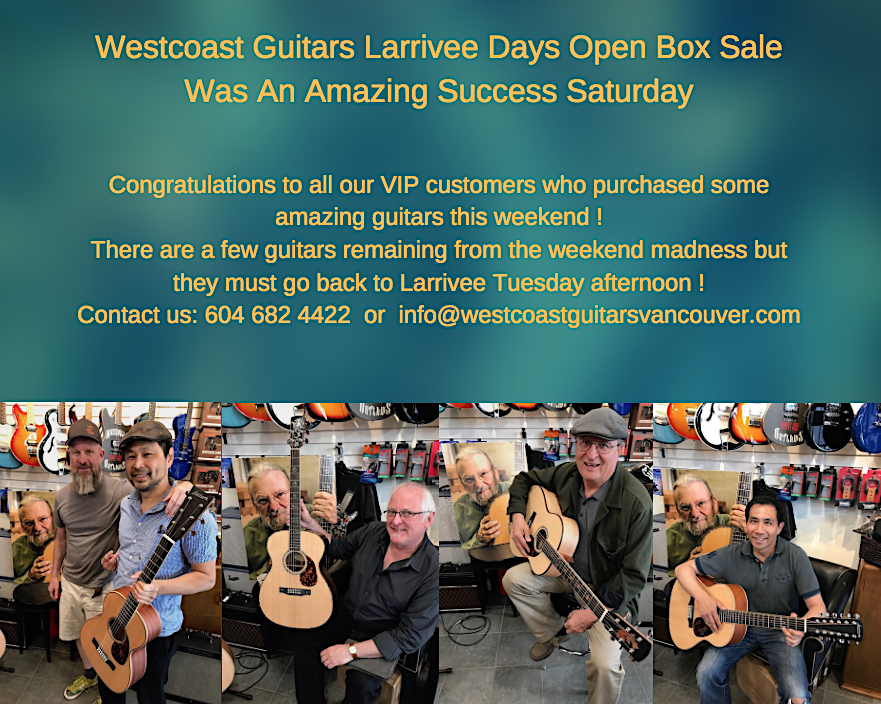 LARRIVEE DAYS WESTCOAST GUITARS MAY 4 2018