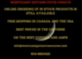 Westcoast Guitars Covid Notice FREE SHIPPING Canada and USA
