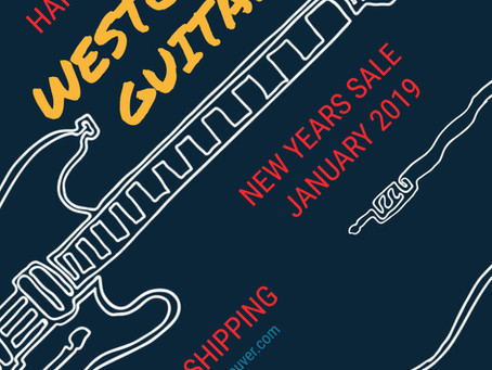 2019 NEW YEARS SALE ALL OF JANUARY at Westcoast Guitars !