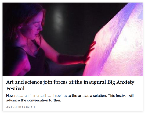Art and science join forces at the inaugural Big Anxiety Festival