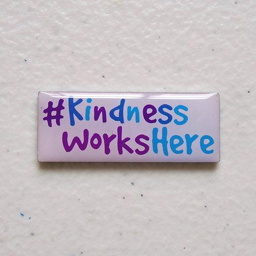 Kindness Works Here Badge