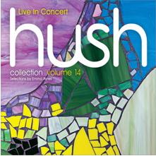 Hush Vol.14: Live in Concert