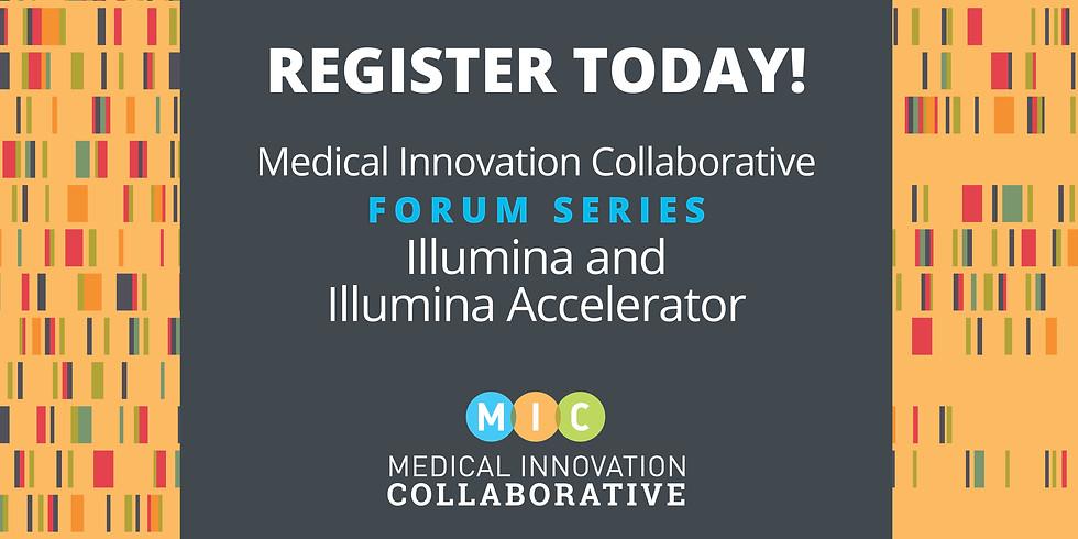 MIC Forum featuring Illumina