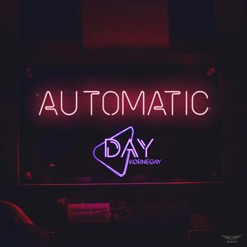 Day Kornegay - Automatic