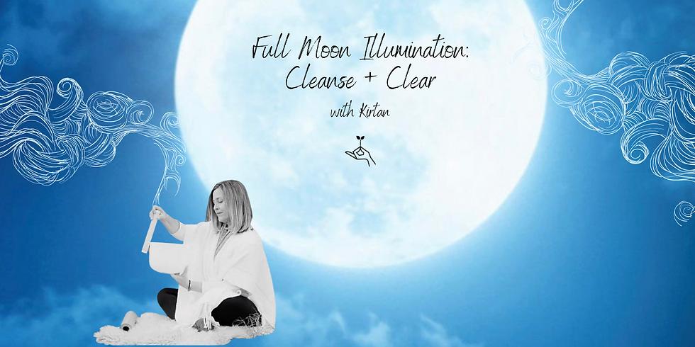 Full Moon Illumination: Cleanse & Clear