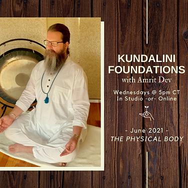Kundalini Foundations - The Physical Bod