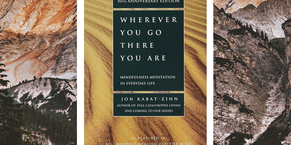 Book Club! Wherever You Go There You Are by Jon Kabat-Zinn