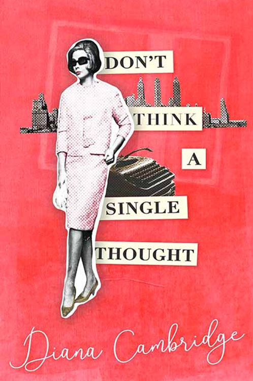 Don't Think a Single Thought by Diana Cambridge