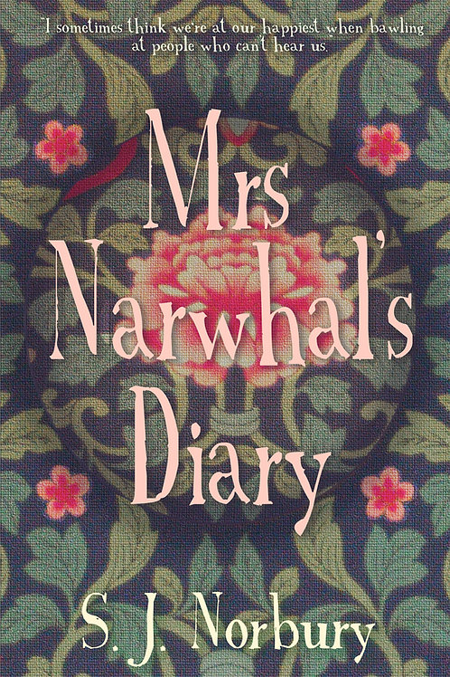 Mrs Narwhal's Diary by S J Norbury