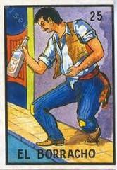 El Borracho (the drunkard)  by Don Clemente