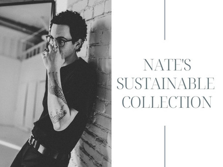 Nate's Sustainable Collection