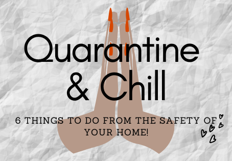 6 At Home Activities During Quarantine