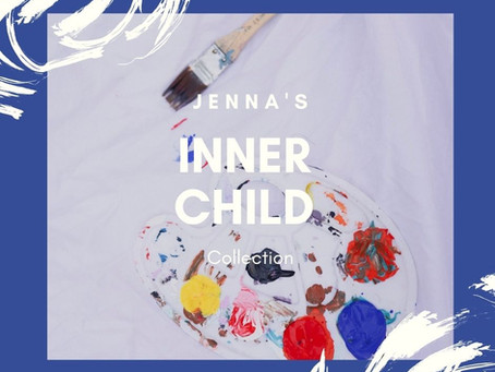 Jenna's Inner Child Collection