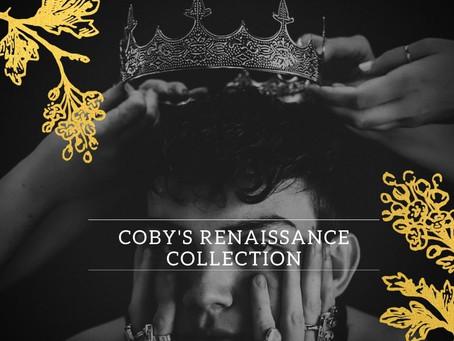 Coby's Renaissance Collection