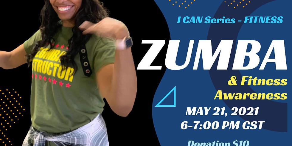 Zumba & Fitness Awareness - I CAN Series