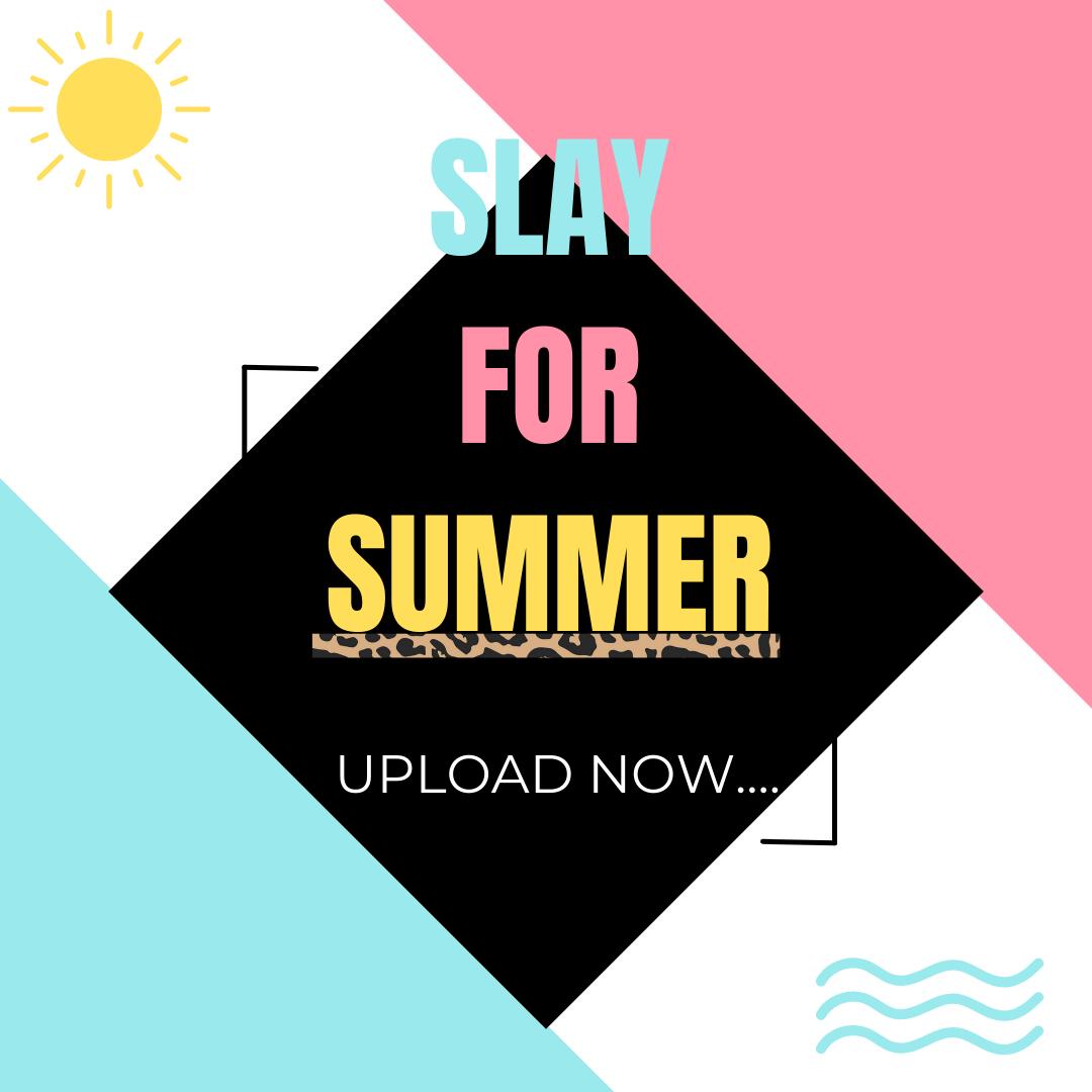 Slay 4 Summer 1:1