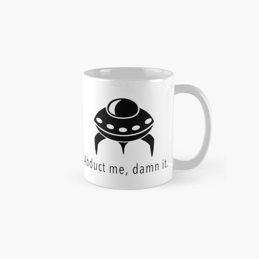 Abduct Me Mug