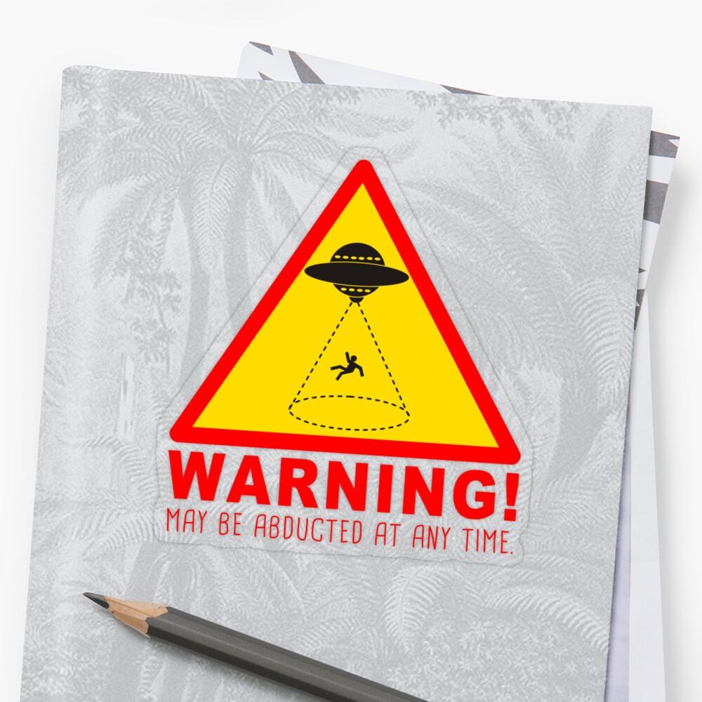 Warning Abduction Sticker