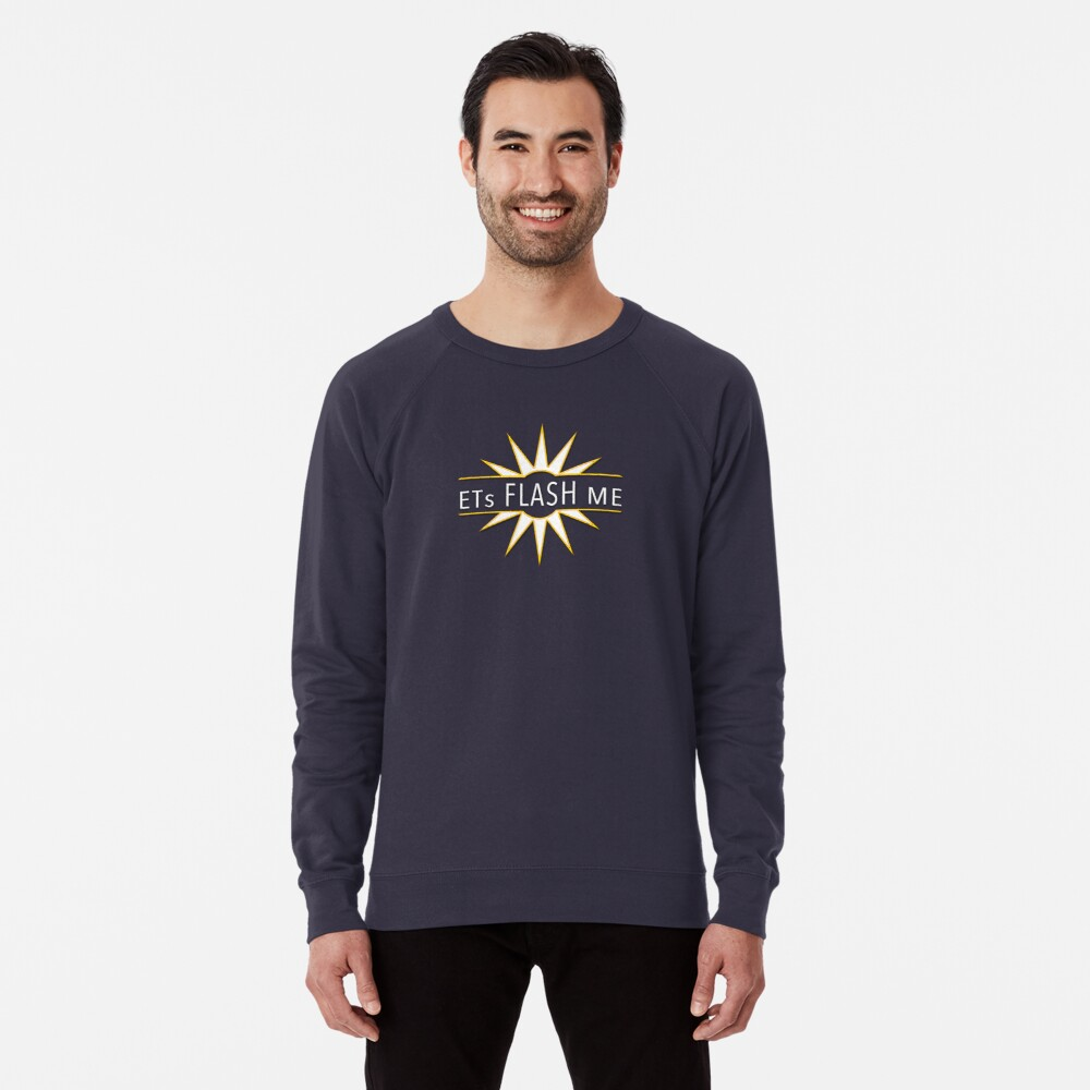 ETs Flash Me Sweatshirt
