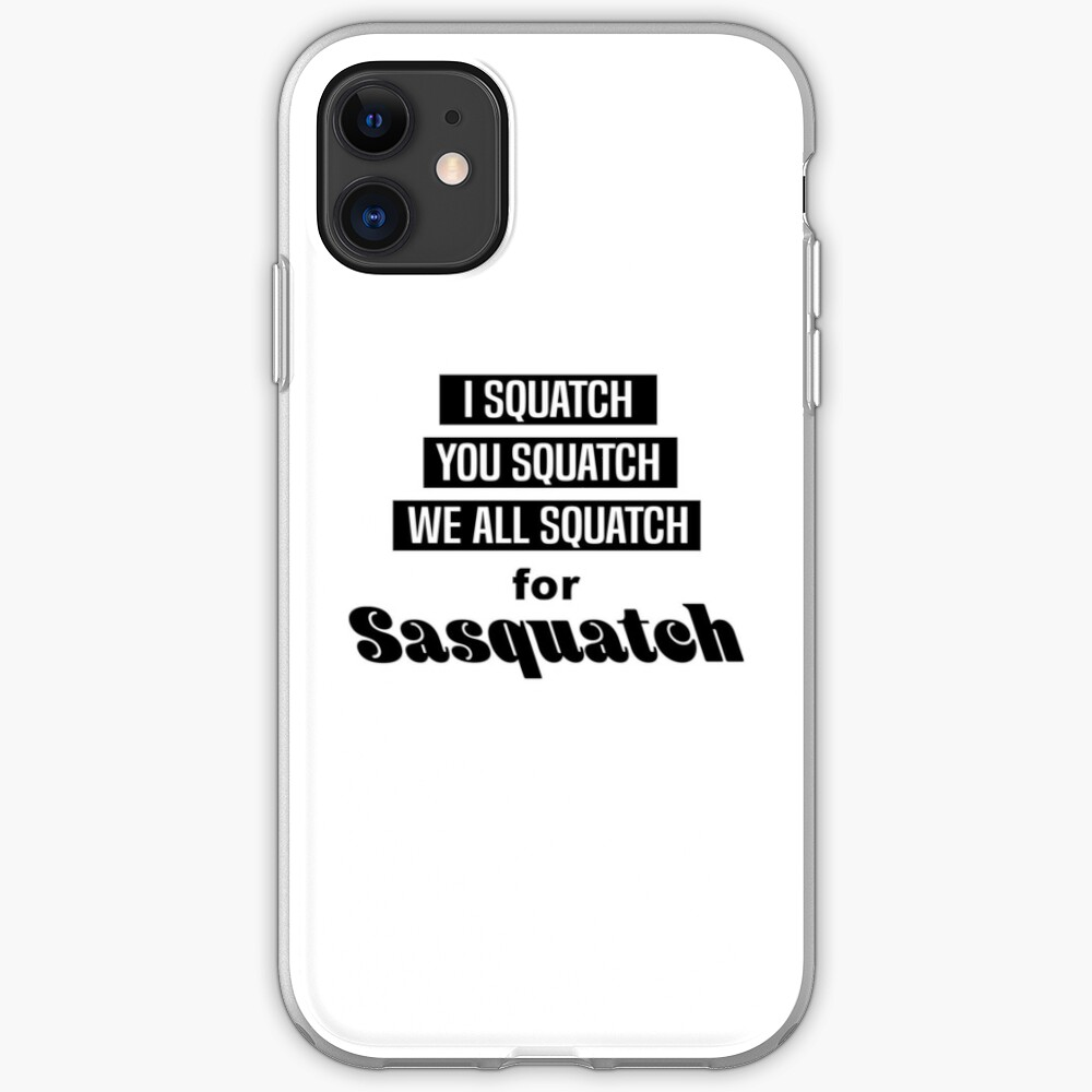 We All Squatch iPhone
