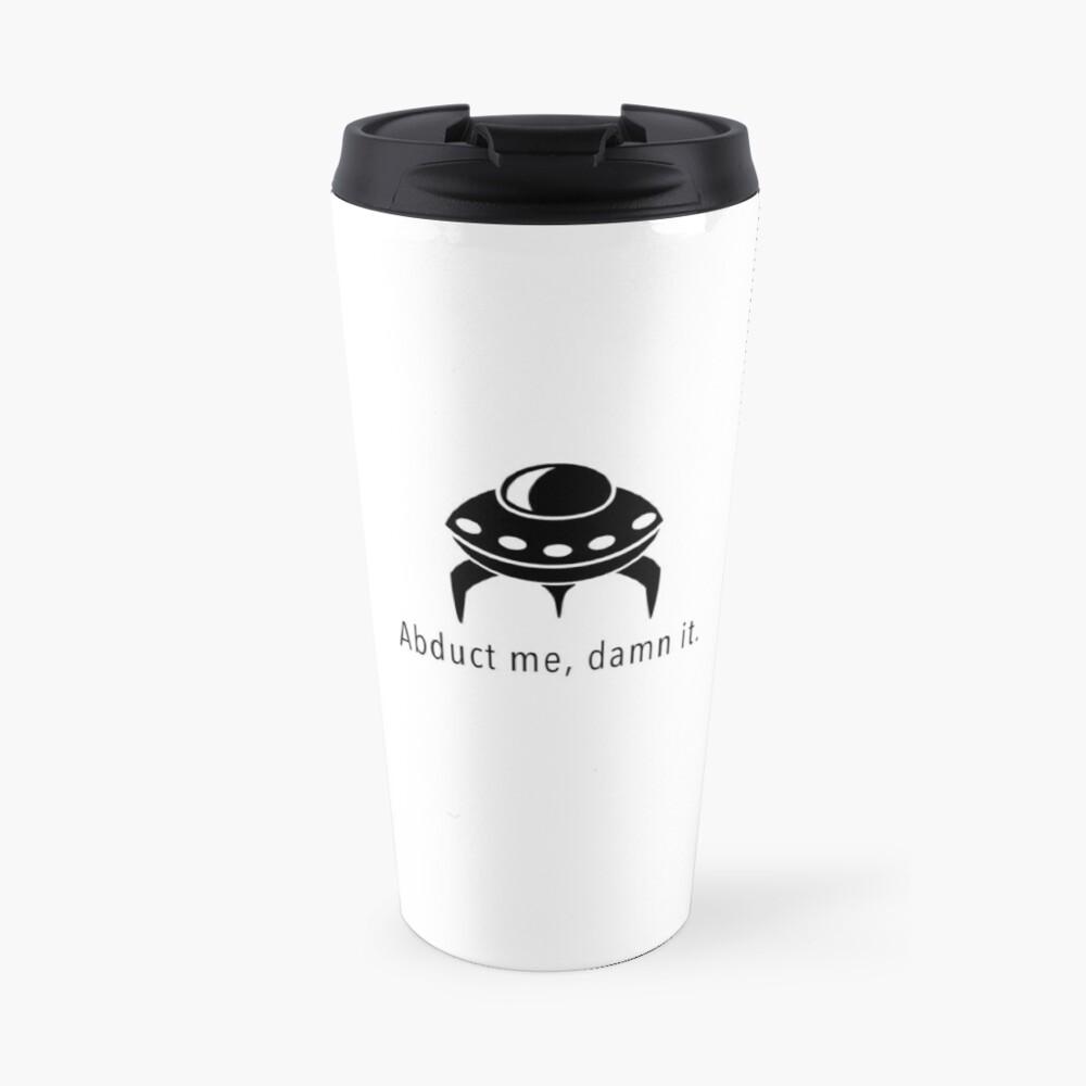 Abduct Me Travel Mug