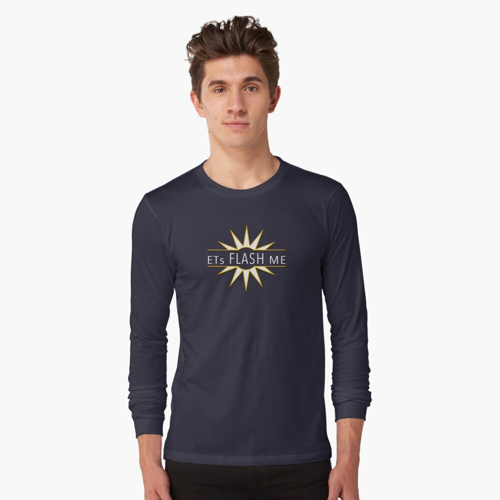 ETs Flash Me Long Sleeve