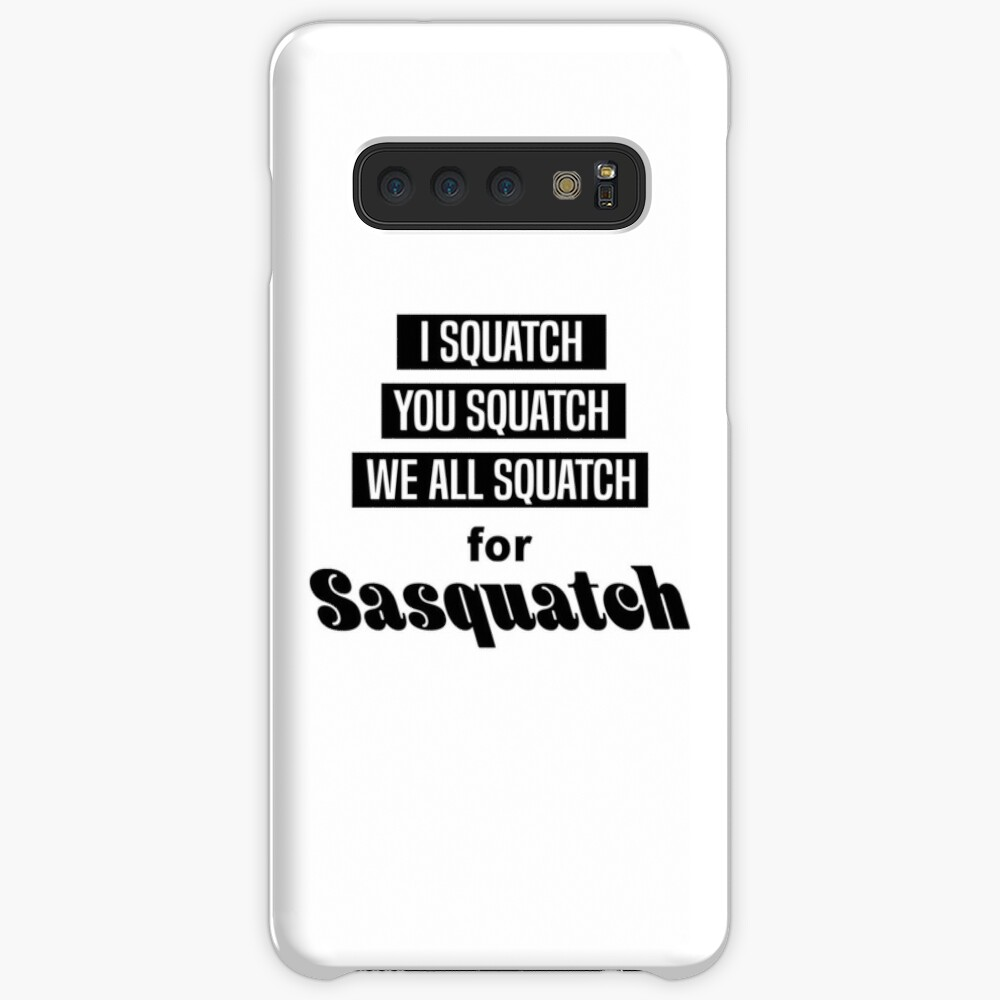 We All Squatch Galaxy