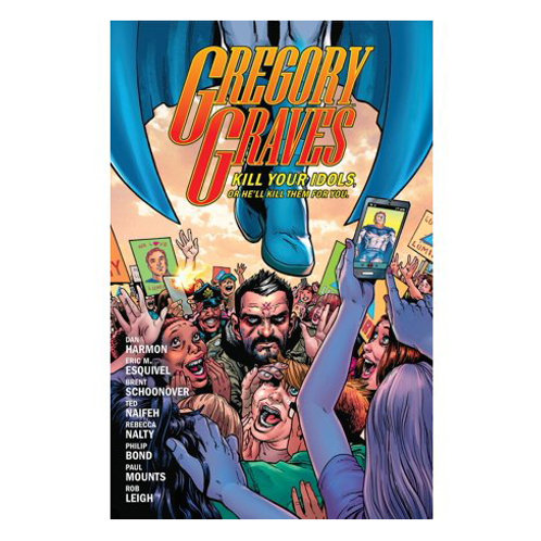 Gregory Graves Vol 1 by Eric M. Esquivel and Dan Harmon