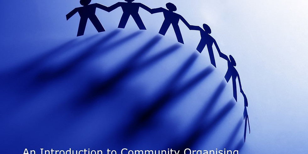 An Introduction to Community Organising (2 Days)