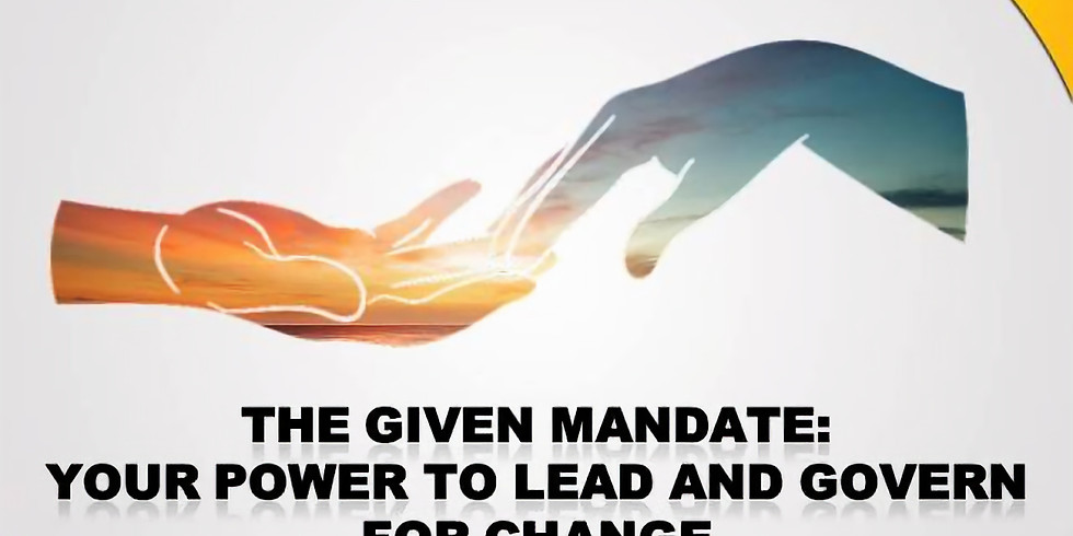 Your Given Mandate: The Power to Lead and Govern for Change (Half-Day)