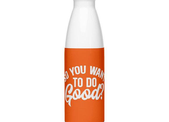 Do Good Stainless Steel Water Bottle