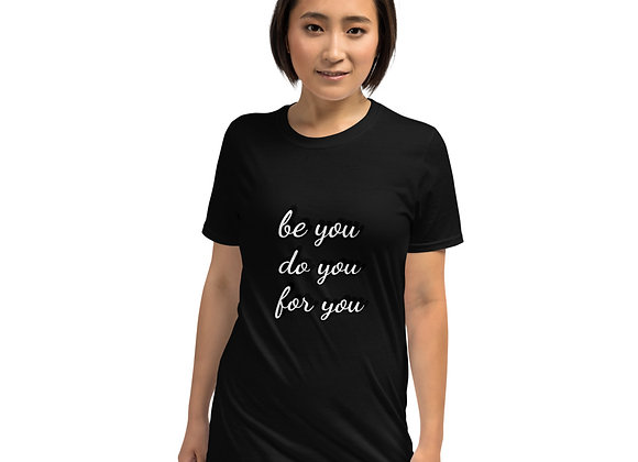 Be You T-Shirt - PX Collection
