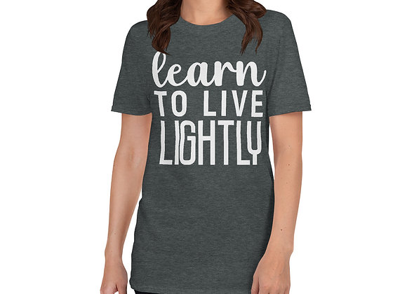 Live Lightly T-Shirt