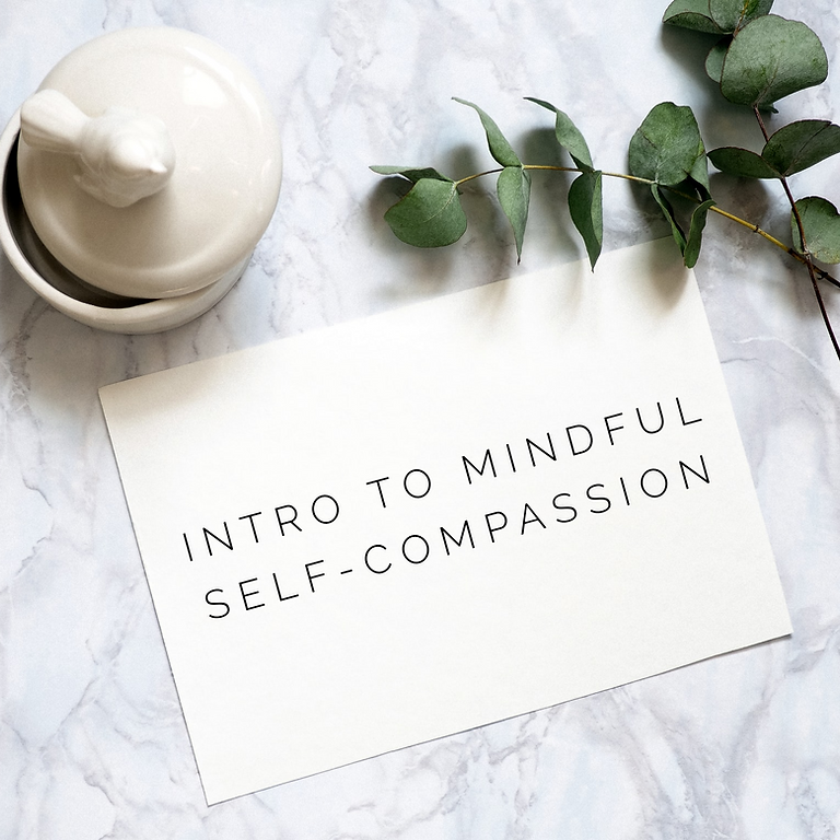 FREE 1-Hour Mindful Self-Compassion Intro (Virtual)