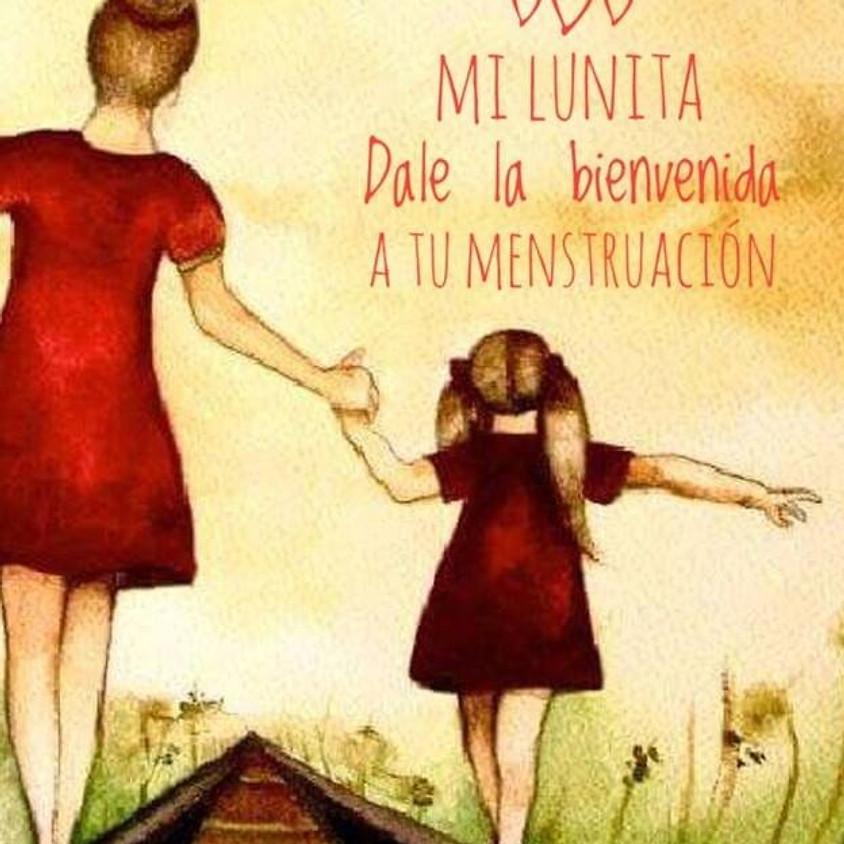 """TALLER """"MI PRIMERA LUNA: DALE LA BIENVENIDA A TU PRIMERA MENSTRUACIÓN"""""""