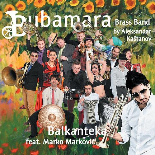 """Bubamara Brass Band - """"Balkanteka"""", 2013"""