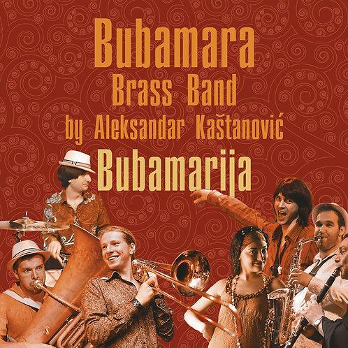 """Bubamara Brass Band - """"Bubamarija"""", 2011"""