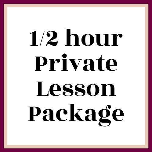 1/2 h Private Lesson Package