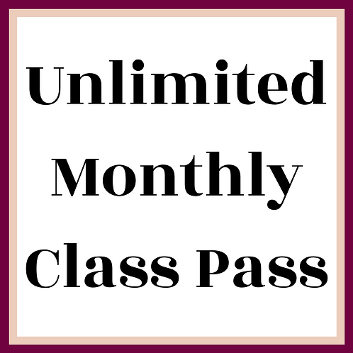 Unlimited Monthly Class Pass